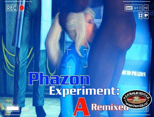 Phazon Experiment: A Remixed