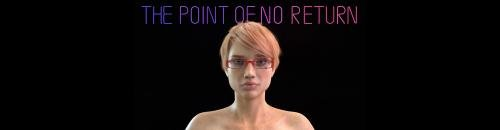 The Point of No Return [  v.0.13 ] (2020/PC/ENG)
