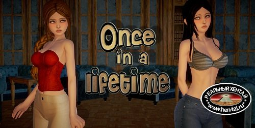 Once in a Lifetime [v.0.7.2] [2019/PC/ENG/RUS] Uncen