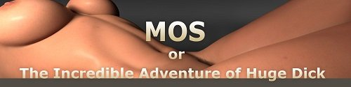MOS or The Incredible Adventure of Huge Dick [Ep.6] [2020/PC/RUS/ENG] Uncen