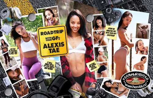 Roadtrip with Your GF Alexis Tae [Ver. HD 1080p] (2020/PC/ENG)