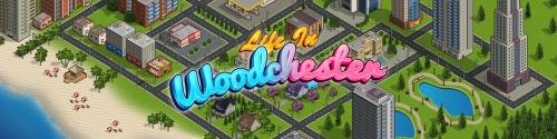 Life in Woodchester [  v.0.3.0 ] (2020/PC/ENG)