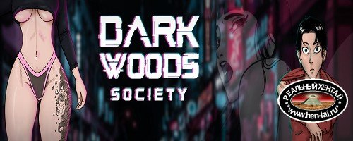 Dark Woods Society [Ver.0.1.0] (2020/PC/ENG)