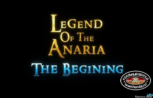 Legend of the Anaria - The beginning