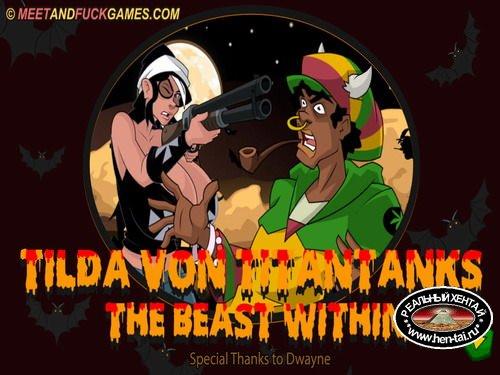 Tilda von Titantanks The Beast Within (meet and fuck)