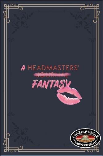 A Headmasters' Fantasy [  v.0.1.1 ] (2020/PC/ENG)