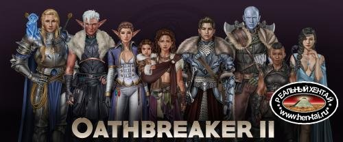 Oathbreaker 2  [  v.Ch.4 Full ] (2020/PC/ENG)