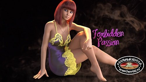 Forbidden Passion [v0.3]  [2021/PC/RUS/ENG] Uncen