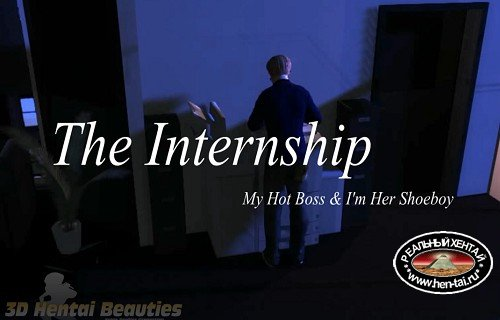 The Internship: My hot boss and i'm her shoeboy