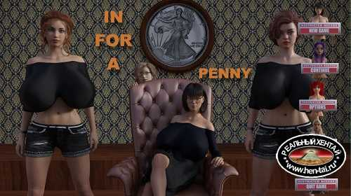 In For A Penny [v0.13] [2020/PC/ENG/RUS] Uncen