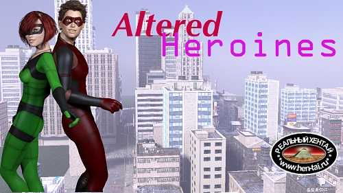 Altered Heroines [v.0.21][2018/PC/RUS/ENG] Uncen