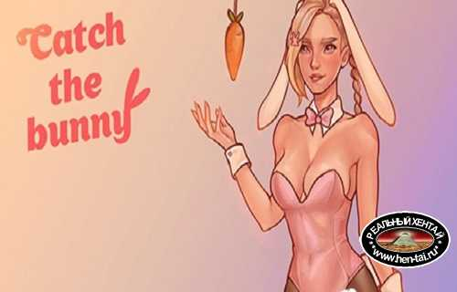 Catch the Bunny [Ver.0.7] (2021/PC/ENG)