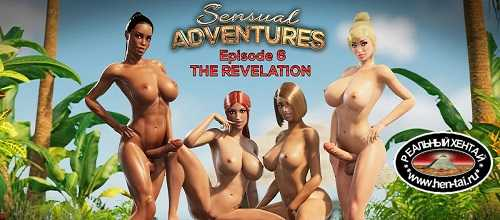 Sensual Adventures Episode 6 - The Revelation