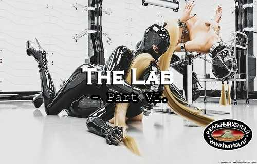 The Lab - Part VI