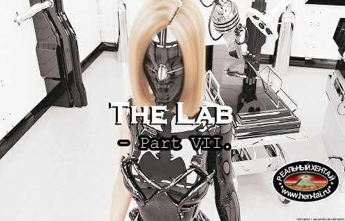 The Lab - Part VII