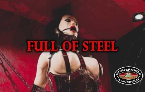 Full of Steel