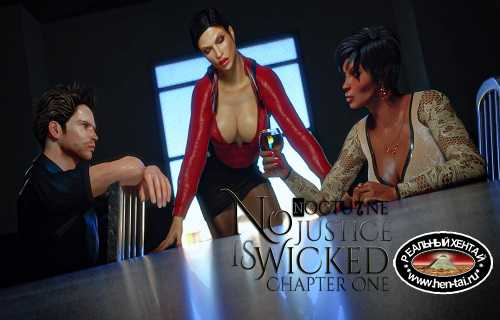 No Justice is Wicked Chapter One