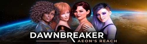 Dawnbreaker – Aeon's Reach [Ver.0.1] (2021/PC/ENG)