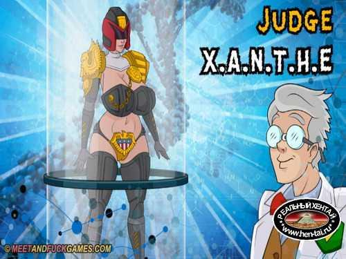 Judge X.A.N.T.H.E. (meet and fuck)